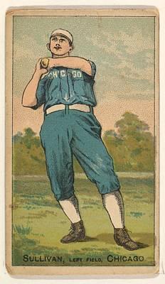 Baseball Cards Drawing - Sullivan, Left Field, Chicago by D. Buchner & Co., New York