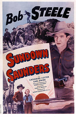 Cotter Photograph - Sundown Saunders, Us Poster, Bob Steele by Everett