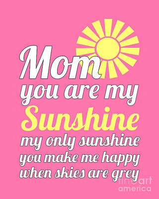 Digital Art - Sunshine Mom - Pink Background by Ginny Gaura