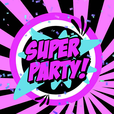 Super Girl Painting - Super Party by Anna Quach