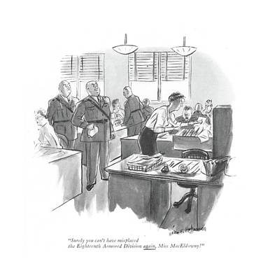 Annoying Drawing - Surely You Can't Have Misplaced The Eighteenth by Helen E. Hokinson