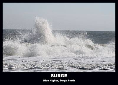 Photograph - Surge by Robert Banach