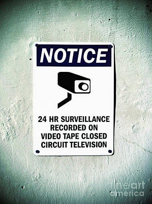 Photograph - Surveillance Sign On Concrete Wall by Bryan Mullennix