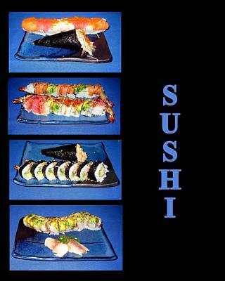 Photograph - Sushi by AJ  Schibig