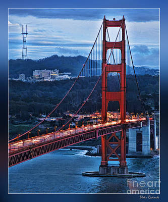 Photograph - Sutro Tower And Golden Gate Bridge by Blake Richards