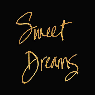 Sweet Dreams Mixed Media - Sweet Dreams On Black by South Social Studio