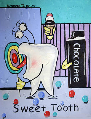 Teeth Painting - Sweet Tooth by Anthony Falbo