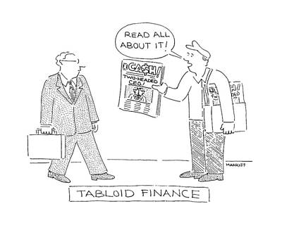 Crying Drawing - Tabloid Finance by Robert Mankoff
