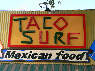 Photograph - Taco Surf by Jeff Lowe