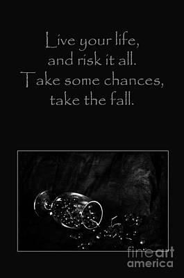 Photograph - Take Some Chances by Randi Grace Nilsberg