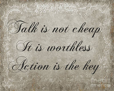 Digital Art - Talk Is Not Cheap It Is Worthless - Action Is Key - Poem - Emotion by Andee Design
