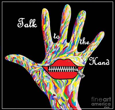 Signed Painting - Talk To The Hand by Eloise Schneider