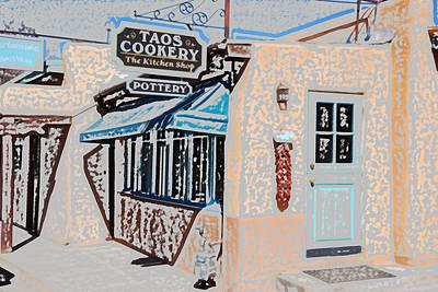 Digital Art - Taos Cookery Shop by Kathleen Stephens