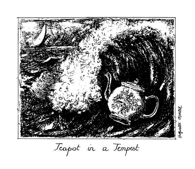 Tempest Drawing - Teapot In A Tempest by Huguette Marte