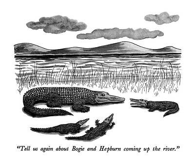 Celebrity Drawing - Tell Us Again About Bogie And Hepburn Coming by J.B. Handelsman