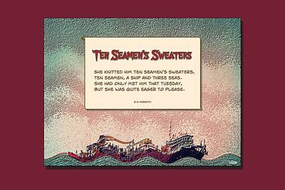 Digital Art - Ten Seamen's Sweaters by Brian D Meredith