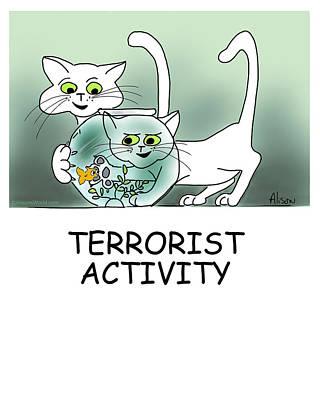 Goldfish Digital Art - Terrorist Activity by Alison Barrett Kent