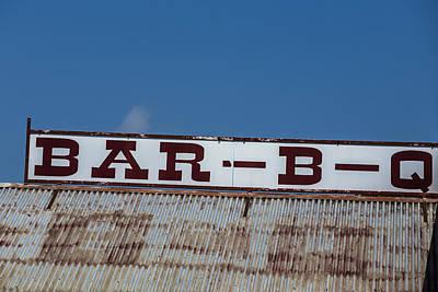 Photograph - Texas Bbq Sign by John McGraw