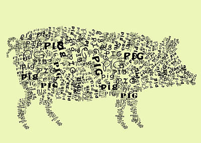 Pig Digital Art - Text Pig by Heather Applegate