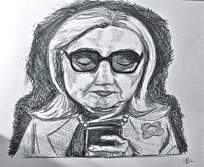 Hillary Clinton Drawing - Texts From Hillary by Cheryl Bond