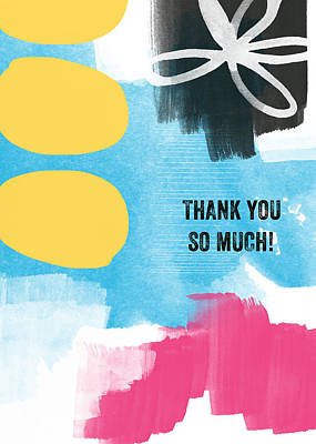 Thank You So Much- Colorful Greeting Card Print by Linda Woods