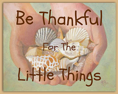 Painting - Thankful For Little Things by Robie Benve