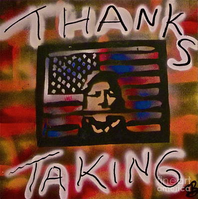 Liberal Painting - Thanks Taking 2 by Tony B Conscious