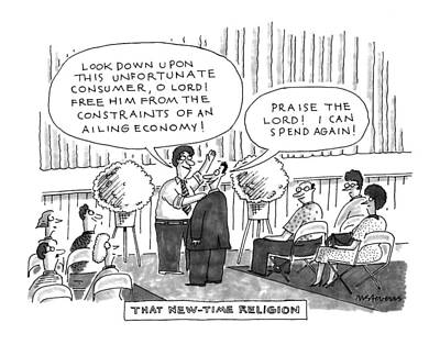 Religion Drawing - That New-time Religion by Mick Stevens