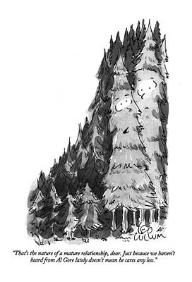 Pine Trees Drawing - That's The Nature Of A Mature Relationship by Leo Cullum