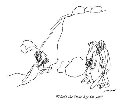 Falling Drawing - That's The Stone Age For You by Al Ross