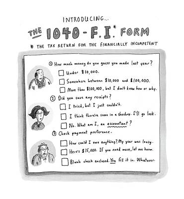 The 1040-f.i.* Form Art Print by Roz Chast