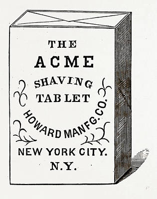 The Acme Shaving Tablet, Made Of Perfectly Pure Materials Art Print