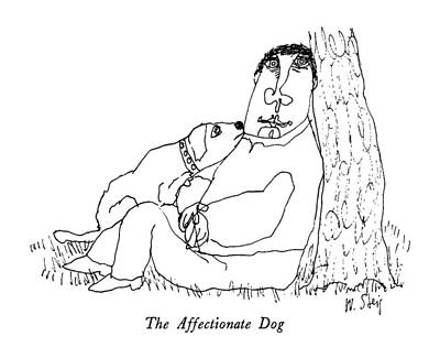 Dogs Drawing - The Affectionate Dog by William Steig