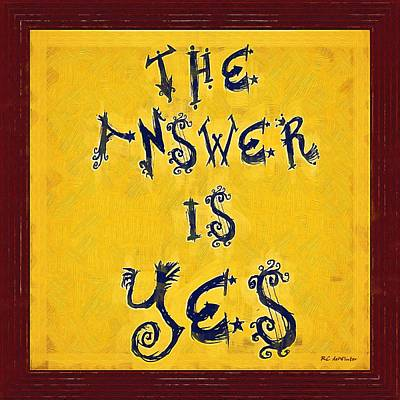 The Answer Art Print by RC deWinter
