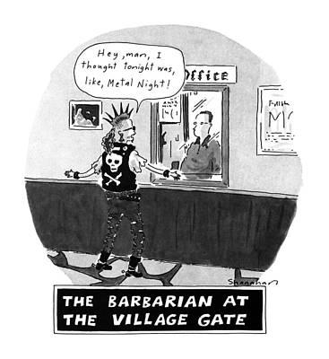 Barbarian Drawing - The Barbarian At The Villiage Gate by Danny Shanahan