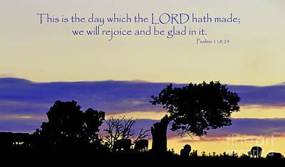 The Bible Psalm 118 24 Art Print by Ron  Tackett