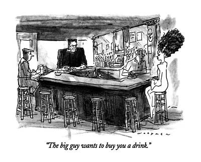 Frankenstein Drawing - The Big Guy Wants To Buy You A Drink by Bill Woodman