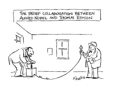 Plunger Drawing - The Brief Collaboration Alfred Nobel And Thomas by Sidney Harris