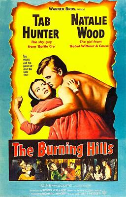 Overpowering Photograph - The Burning Hills, L-r Natalie Wood by Everett