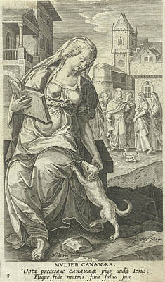 Metaphor Drawing - The Canaanite Woman, Adriaen Collaert, Philips Galle by Adriaen Collaert And Philips Galle And Cornelis Kiliaan