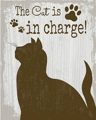 The Cat Is In Charge Art Print