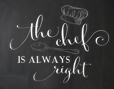 The Chef Is Always Right 2 Art Print by Amy Cummings
