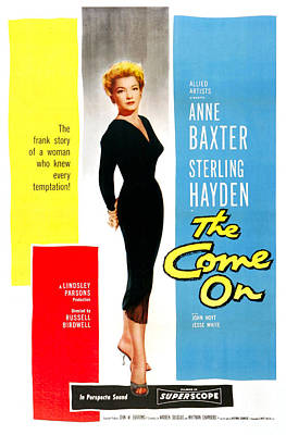 1950s Movies Photograph - The Come On, Us Poster, Anne Baxter by Everett