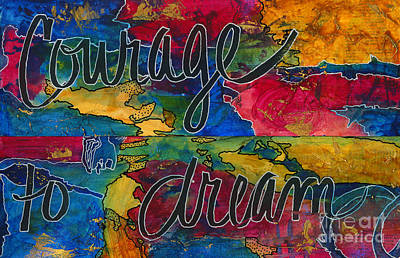 Mixed Media - The Courage To Dream by Angela L Walker