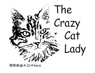 Photograph - The Crazy Cat Lady by Robyn Stacey