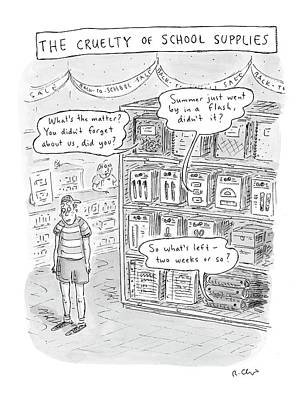 The Cruelty Of School Supplies Art Print by Roz Chast