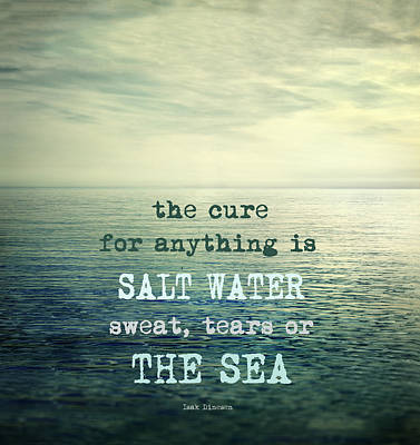 The Cure For Anything Is Salt Water Sweat Tears Or The Sea Art Print by Guido Montanes Castillo