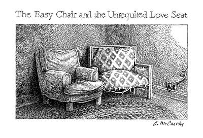 Chair Drawing - The Easy Chair And The Unrequited Love Seat by Ann McCarthy