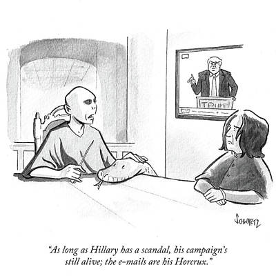 Hillary Clinton Drawing - The Emails Are His Horcrux by Benjamin Schwartz
