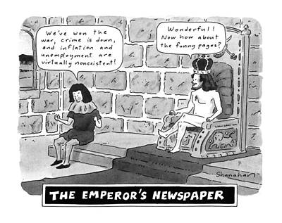 The Emperor's Newspaper Wonderful! Now How Print by Danny Shanaha